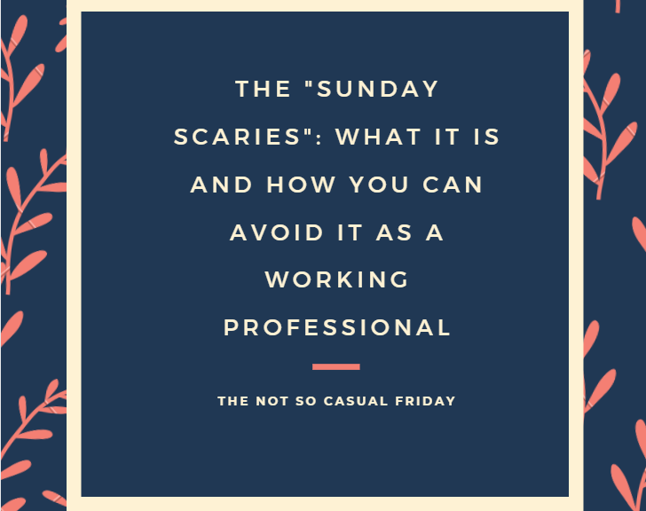 The Sunday Scaries